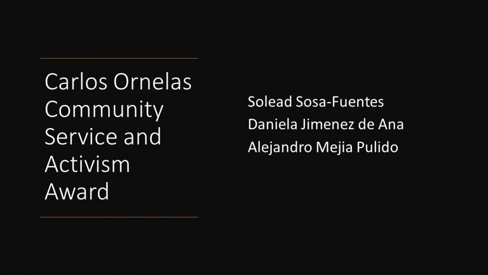 Carlos Ornelas Community Service and Activism Award